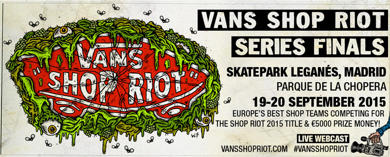 Vans Shop Riot Final Madrid